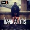 [MUSIC + VIDEO] ILLBLISS – BANK ALERTS