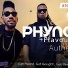 [VIDEO] PHYNO – AUTHE FT. FLAVOUR