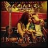 [VIDEO] AMAZU – INAMORATA (DIR. BY MEX) 