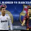 PREDICT, WIN : BARCELONA VS REAL MADRID